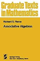 Associative Algebras (Graduate Texts in Mathematics) (Graduate Texts in Mathematics, 88)