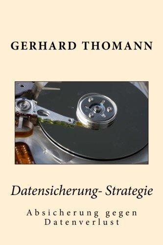 Datensicherung-Strategie: Absicherung gegen Datenverlust