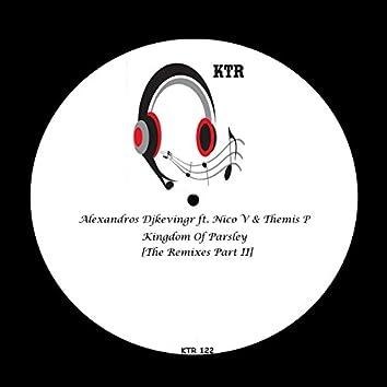 Kingdom of Parsley (The Remixes, Pt. 2)
