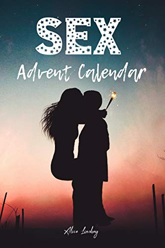 Sex Advent Calendar: Christmas Sex Coupons For Couples - 24 Days Of Sex Play For Him...