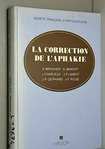 La correction de l'aphakie (Rapport Sfo)