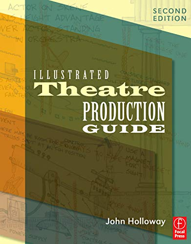 Illustrated Theatre Production Guide, Second Edition