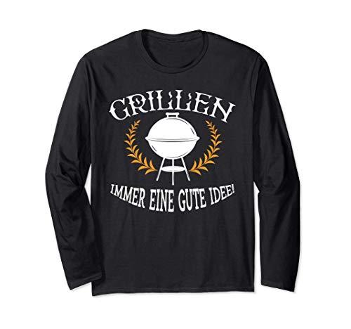 Grillen, immer eine gute Idee, Grill Fleisch BBQ Kugelgrill Langarmshirt