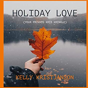 Holiday Love (Your Private Kris Kringle)