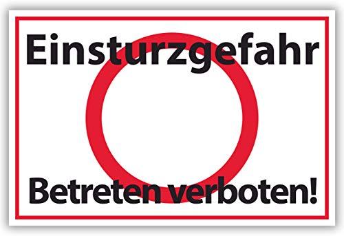 SCHILDER HIMMEL anpassbares Betreten verboten Schild 29x21cm Kunststoff, Einsturzgefahr Nr 553 eigener Text/Bild verschiedene Größen/Materialien