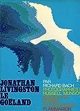 Jonathan Livingston Le Goëland / Bach, Richard / Réf12144 - Flammarion - 01/01/1986