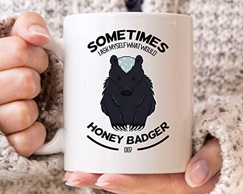 Taza de café con texto en inglés 'I Ask Myself What Would Honey Badger Do Funny Fear The Honey Badger Do', para amantes de Ratel, ideal para regalo para amantes del tejón de miel, 325 ml