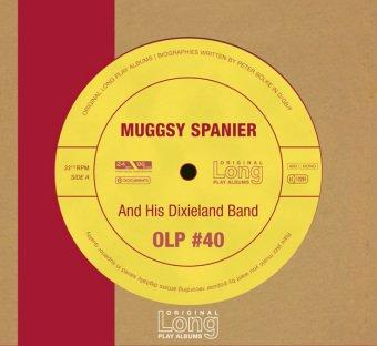 Muggsy Spanier And His Dixieland Band