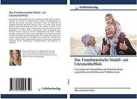 Das Transtheoretische Modell - ein Literaturueberblick: Untersuchung der Anwendbarkeit und Effektivitaet anhand ausgewaehlter gesundheitsbezogener Verhaltensweisen
