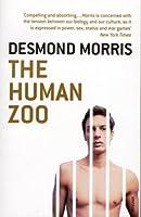 Human Zoo by Desmond Morris(1905-06-26)