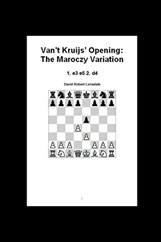 Van't Kruijs' Opening: The Maroczy Variation: 1. e3 e5 2. d4