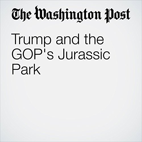 Trump and the GOP's Jurassic Park audiobook cover art