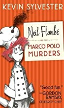Neil Flambe and the Marco Polo Murders[NEIL FLAMBE & THE MARCO POLO M][Hardcover]