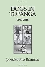 DOGS IN TOPANGA 2000-2018