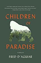 Best children of paradise a novel Reviews