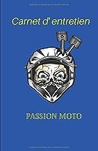 Carnet d'entretien passion moto: Carnet d'entretien moto 100 pages | petit format 12.85 x 19.84 cm | cases à cocher pour n...