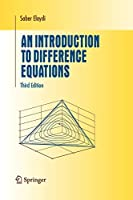 An Introduction to Difference Equations (Undergraduate Texts in Mathematics)