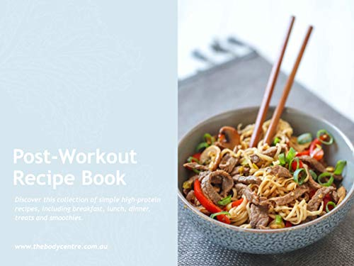 The Body Centre's Post-Workout Recipe Book (The Body Centre's Recipe Books...