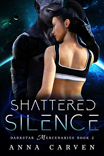 Shattered Silence (Darkstar Mercenaries Book 2)