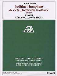 Antonio Vivaldi: Juditha Triumphans Devicta Holofernis Barbarie, Sacrum Militare oratorium Venezia 1716, Rv 644