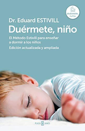 Duérmete, niño (edición actualizada y ampliada): El Método Estivill para enseñar a dormir a los niños (Obras diversas)