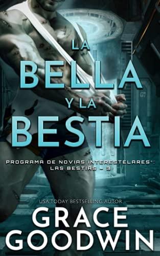 La bella y la bestia (Programa de Novias Interestelares : Las Bestias)