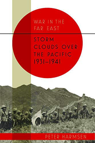 Image of Storm Clouds over the Pacific, 1931–1941 (War in the Far East)