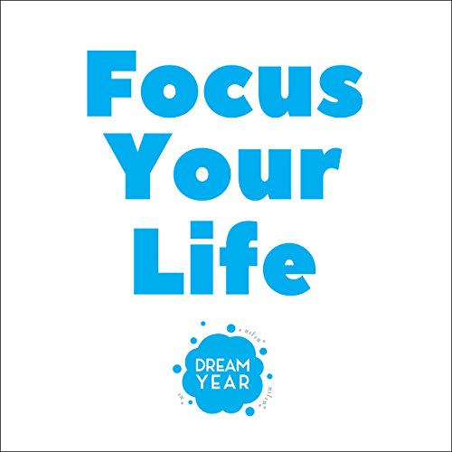 Focus Your Life audiobook cover art