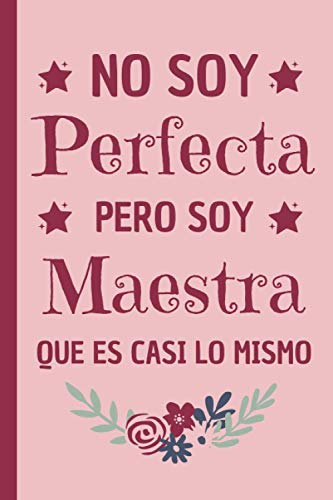 Pero Soy Maestra: Regalos originales Maestra , Diario Cuaderno de Notas A5 , regalos originales para...