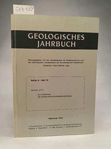 Geologisches Jahrbuch Reihe A Heft 10: Entstehung der Salzstrukturen Nordwest-Deutschlands