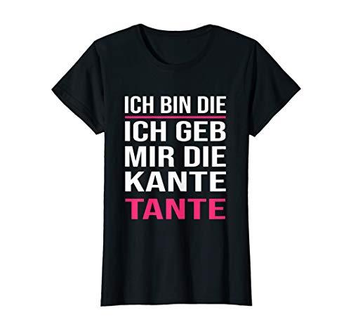 Damen Damen Lustiges Kante Tante Sauf Spruch Geschenk T-Shirt
