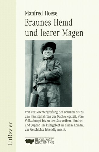 Braunes Hemd und leerer Magen: Roman über eine Jugend in der Nazi-Zeit von Manfred Hoese (2004) Gebundene Ausgabe
