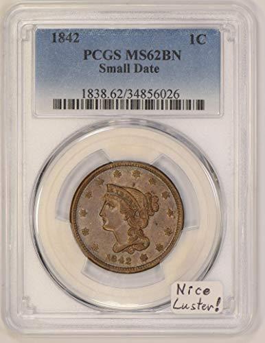 1842 P Braided Hair Small Date; N-1, R-3; Cent MS-62 BN PCGS