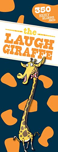 The Laugh Giraffe: 350 Hilarious Jokes!
