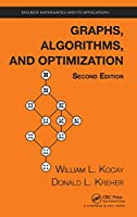 Graphs, Algorithms, and Optimization (Discrete Mathematics and Its Applications)