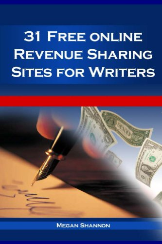 31 Free Online Revenue Sharing Sites for Writers (English Edition)
