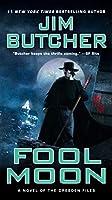 Fool Moon: A Novel of The Dresden Files