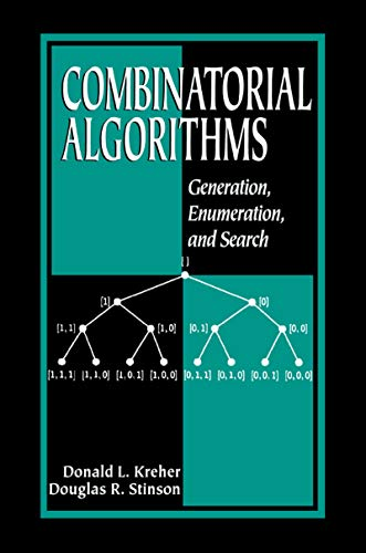 Combinatorial Algorithms: Generation, Enumeration, and Search (Discrete Mathematics and Its Applications Book 7) (English Edition)