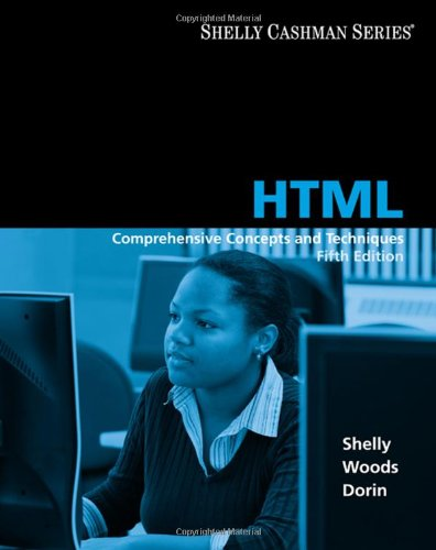 HTML: Comprehensive Concepts and Techniques