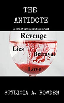 The Antidote by [Stylicia  A. Bowden, Tikoya Lanier]