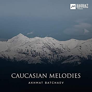 Caucasian Melodies