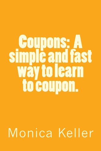 Coupons:  A simple and fast way to learn to coupon. (English Edition)