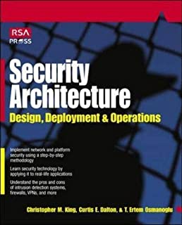 Security Architecture: Design, Deployment & Operations (RSA Press)