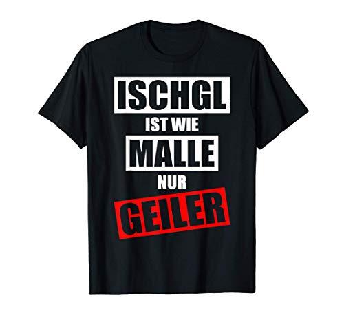 Ischgl Apres Ski Skiurlaub Skifahrer ISCHGL APRES-SKI 2021 T-Shirt