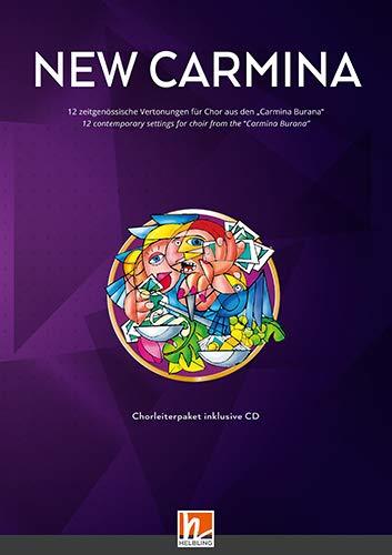 """New Carmina - Chorleiterpaket (alle 12 Einzelausgaben + CD): 12 zeitgenössische Vertonungen für Chor aus den """"Carmina Burana"""""""