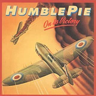 On to Victory by Humble Pie