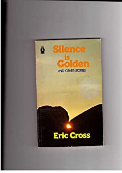 Paperback Silence is golden, and other stories Book