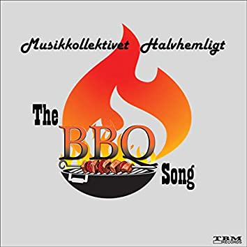 The BBQ Song