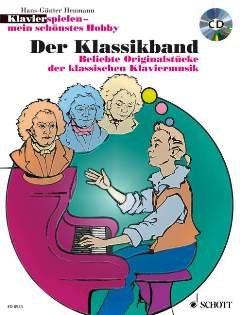 DER KLASSIKBAND - arrangiert für Klavier - mit CD [Noten / Sheetmusic] aus der Reihe: KLAVIERSPIELEN MEIN SCHOENSTES HOBBY