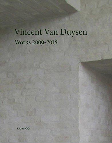 Vincent Van Duysen: Works 2009-2018